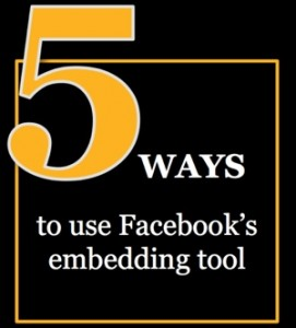 How to use Facebook's embed tool to improve your social media marketing results
